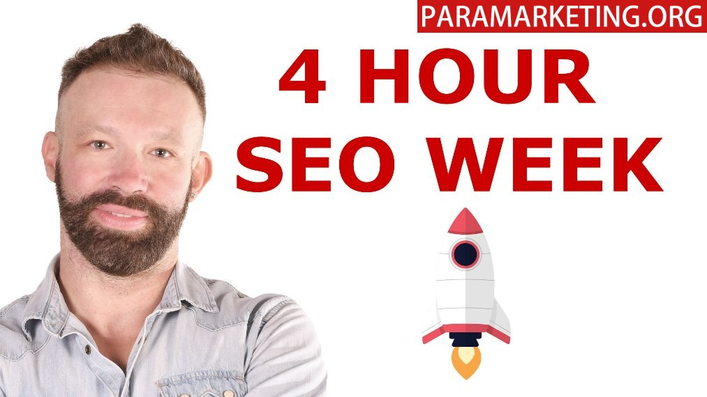 4 Hour SEO Week: How to achieve more with less